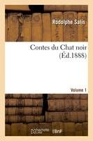 Contes du Chat noir. Volume 1