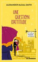 Une question d'attitude