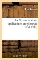 La Nirvanine et ses applications en chirurgie