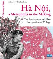 Hà Nội, a Metropolis in the Making, The Breakdown in Urban Integration of Villages