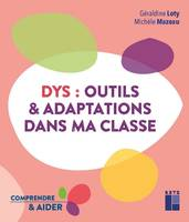 Dys, outils & adaptations dans ma classe