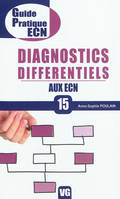 GUIDE PRATIQUE ECN DIAGNOSTICS DIFFERENTIELS