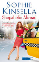 Shopaholic Abroad, (Shopaholic Book 2)