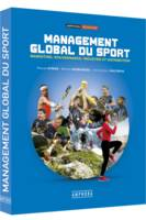 Management global du sport, Marketing, gouvernance, industrie et distribution