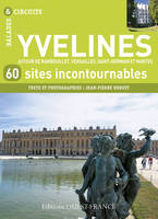 Yvelines, 60 sites incontournables