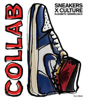 SNEAKERS X CULTURE: COLLAB /ANGLAIS