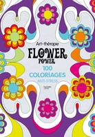 Flower power, 100 coloriages anti-stress