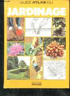 GUIDE ATLAS DU JARDINAGE.