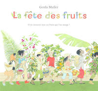 LA FETE DES FRUITS