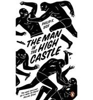 Man In The High Castle: Penguin Essentials, The