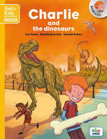 Charlie and the dinosaurs , Hello kids readers  - Starter