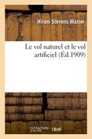 Le vol naturel et le vol artificiel