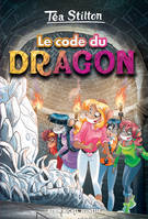 Téa Stilton, 1, LE CODE DU DRAGON (EDITION 2016)