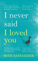 I Never Said I Loved You, THE SUNDAY TIMES BESTSELLER