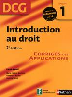 DCG, 1, Introduction au droit - 2e édition, corrigé des applications
