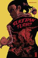 Sukeban Turbo, Sisterhood