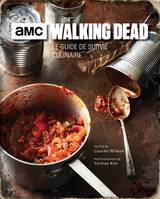 The walking dead / le guide de survie culinaire