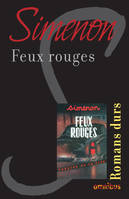 Feux rouges, Romans durs