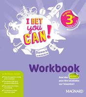 I bet you can ! anglais 3e, cycle 4, A2-B1 / workbook : nouveaux programmes