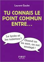 Tu connais le point commun entre...