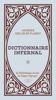 Dictionnaire infernal - Volume 1, Dictionnaire infernal, T1