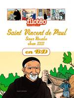 Saint Vincent de Paul en BD, Volume 4, Saint Vincent de Paul, soeur Rosalie, Jean XXIII