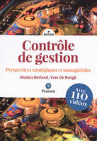 CONTROLE DE GESTION 4E EDITION + VIDEOS - PERSPECTIVES STRATEGIQUES ET MANAGERIALES
