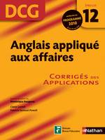 12, ANGLAIS APPL AFF EP 12 DCG COR, corrigés des applications