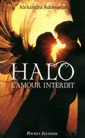 Halo, l'amour interdit - tome 1