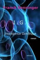I.G. Intelligence Génétique