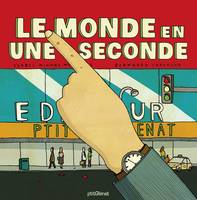Le monde en une seconde