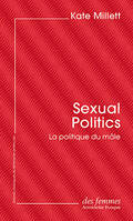 Sexual Politics, La politique du mâle