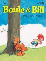 Boule et Bill / Bill ou face