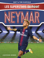 Les superstars du foot, Neymar, Les Superstars du foot