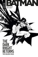 Batman, the dark knight returns, The golden child