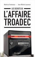 Les secrets de l'affaire Troadec