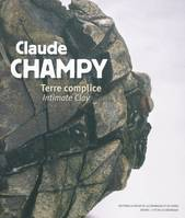 Claude Champy, Terre complice