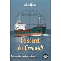 LE SECRET DU GRAUWOLF