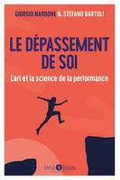 Le dépassement de soi, L'art et la science de la performance