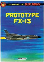 BUCK DANNY - NO 24: PROTOTYPE FX 13, Volume 24, Prototype FX 13