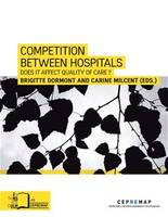 Competition between Hospitals, Does it affect Quality of Care ?