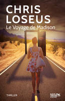 Le voyage de Madison / thriller