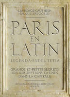 Paris en latin, legenda est Lutetia
