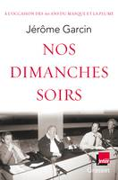 Nos dimanches soirs, Coédition France Inter