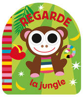 Regarde la jungle