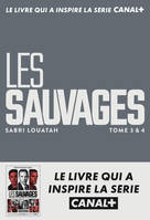 Les sauvages / Tomes 3 & 4