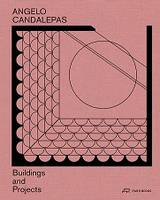 Angelo Candalepas Buildings and Projects /anglais