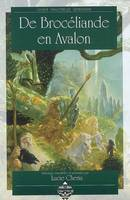 DE BROCELIANDE EN AVALON