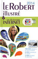 Le Robert illustré & son dictionnaire Internet 2014
