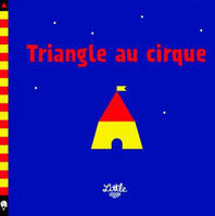 TRIANGLE AU CIRQUE